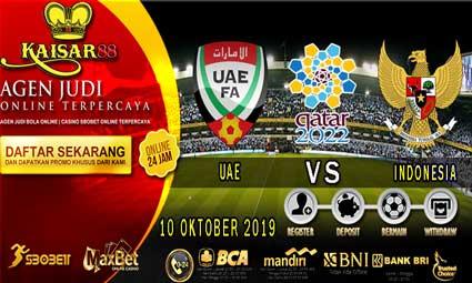 PREDIKSI BOLA TERPERCAYA UAE VS INDONESIA 10 OKTOBER 2019