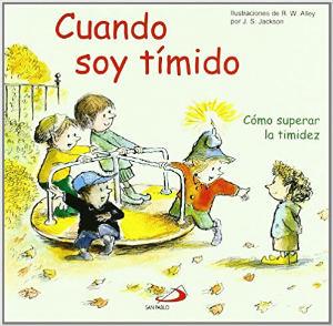 cuentos libros infantiles superar vencer timidez cuando soy tímido