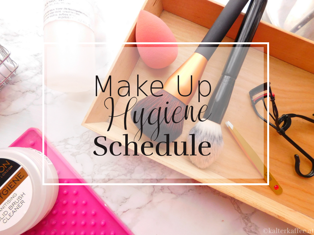 Make Up Hygiene Schedule