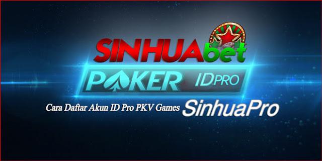 Cara Daftar Akun ID Pro PKV Games SinhuaPro
