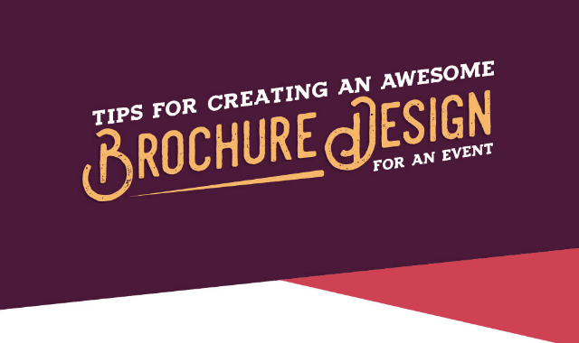 tips for creating an awesome brochure design for any event