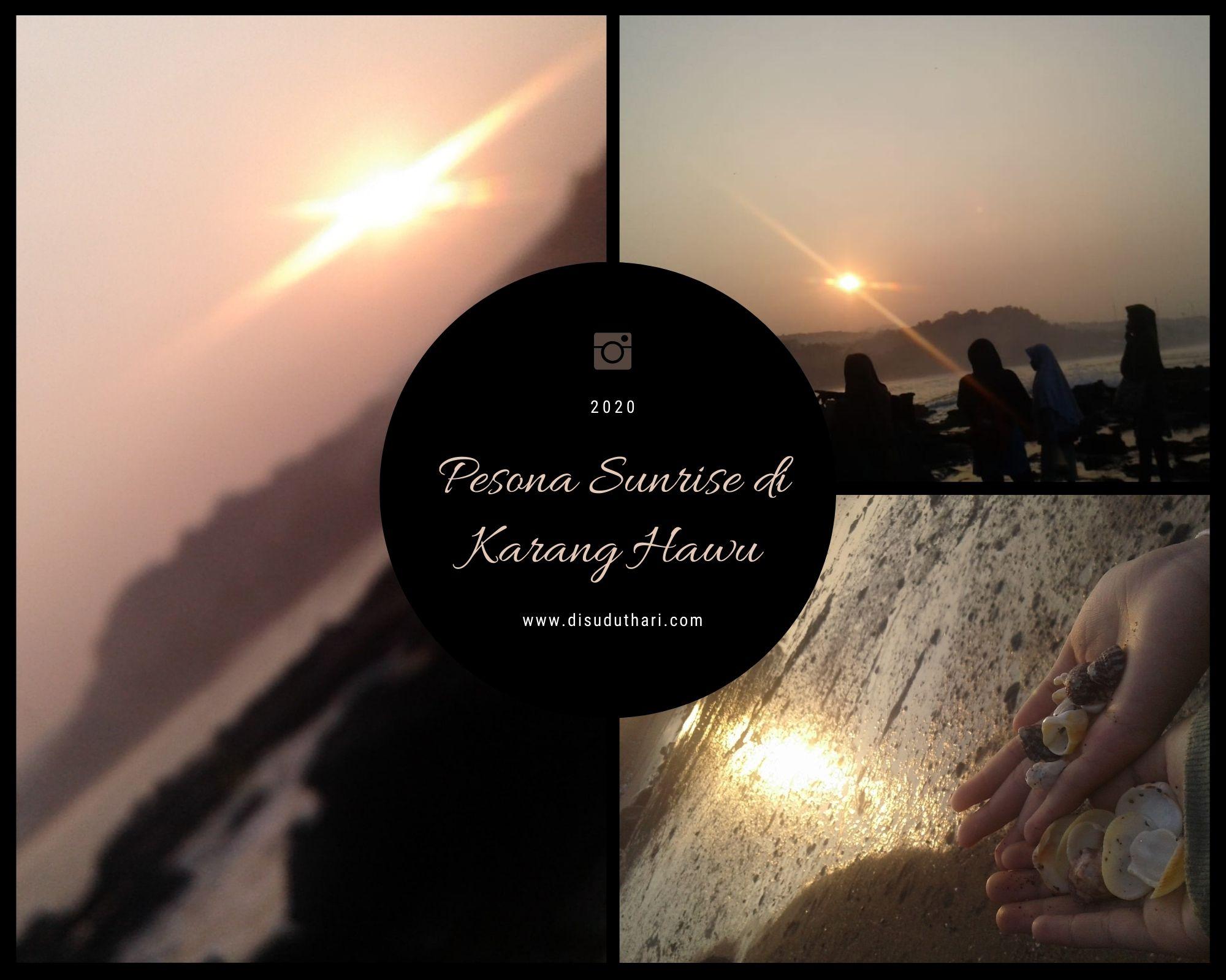 Pesona Sunrise di Karang Hawu