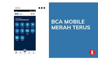 Kenapa BCA Mobile Merah Terus? Kenali Penyebab & Solusinya!