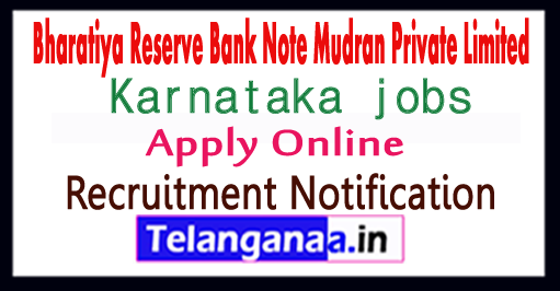 Bharatiya Reserve Bank Note Mudran Private Limited BRBNMPL Recruitment Notification 2017 Apply
