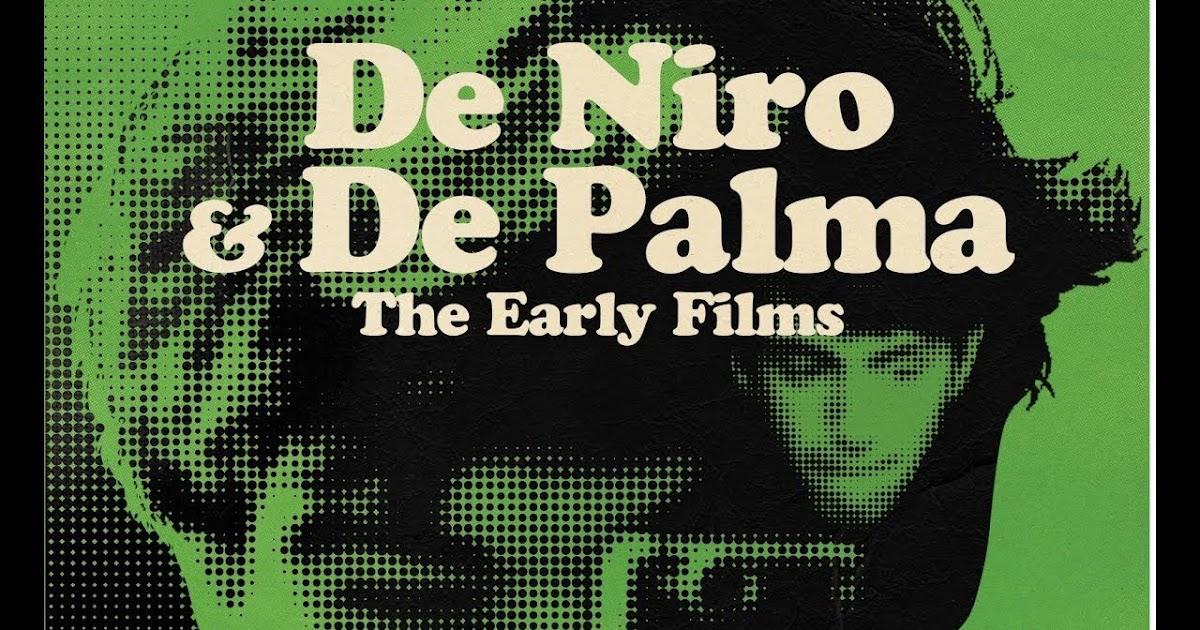 Arrow Video: De Niro & De Palma: The Early Films - Reviewed
