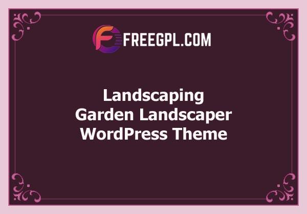 Landscaping - Garden Landscaper WordPress Theme Free Download