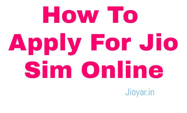 How To Apply For Jio Sim Online