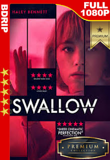 Swallow (2019) [1080p BDrip] [Castellano-Inglés] [LaPipiotaHD]