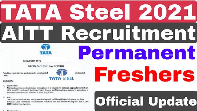 TATA Steel AITT Recruitment 2021 | Tata Steel Recruitment 2021 | TATA Steel Job | TATA Steel Vacancy