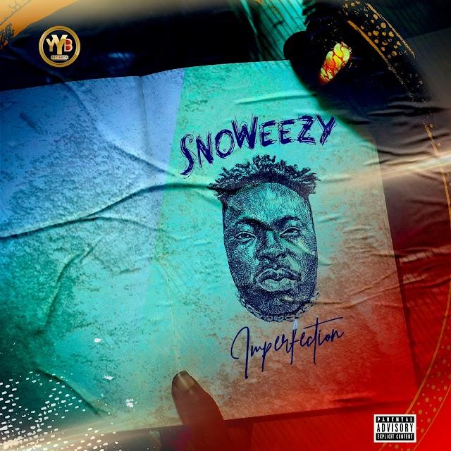 """[BangHitz] {Album} Snoweezy - """"Imperfection"""" EP"""