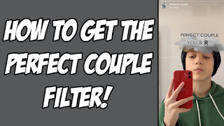 Perfect couple instagram filter | Easy to get perfect couple filter Instagram