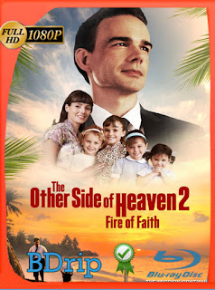 The Other Side of Heaven 2: Fire of Faith (2019) BDRIP1080pLatino [GoogleDrive] SilvestreHD