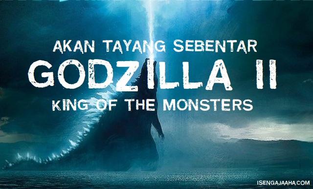 Movie Godzilla II: King of Monsters, Akan Tayang Bulan Mei 2019