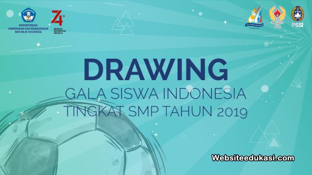 Hasil Drawing Gala Siswa Indonesia Tingkat SMP Tahun 2019