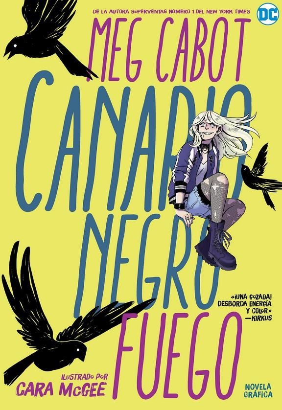 "Cómic reseña: ""Canario Negro: Fuego"" de Meg Cabot y Cara McGee"