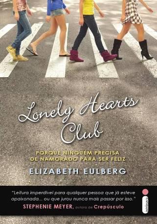 """Resenha literaria do livro """"Lonely Hearts Club"""",um tributo a banda Beatles e tambem simbolo da luta feminista"""