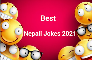 best nepali jokes 2021