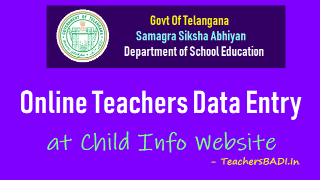 child info website childinfo.tg.nic.in,telangana teachers online particulars,online details, teacher profile,teachers data,online teachers particulars,working school information, employee details,service details,inter district transfer details,http://childinfo.tg.nic.in/teachers/addteacher