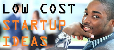 Best low cost startup business ideas