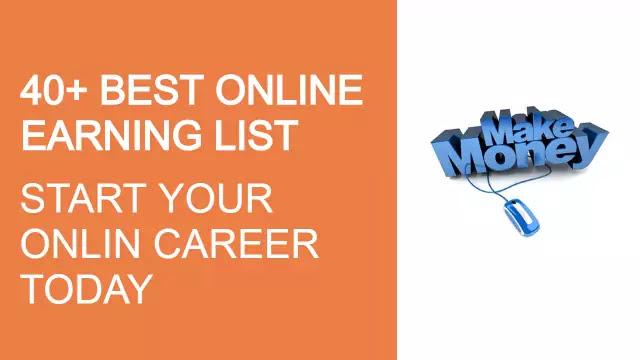 40+ Best Online Earning Ways - Best Online Earning list