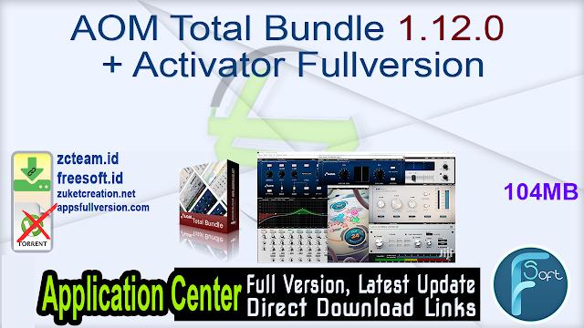 AOM Total Bundle 1.12.0 + Activator Fullversion