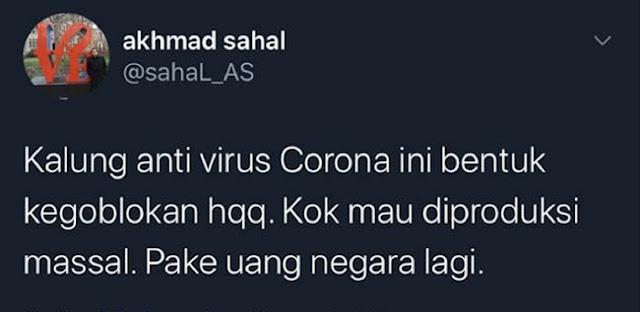 Akhmad Sahal: Kalung Anti Corona Bentuk Kegoblokan Hakiki
