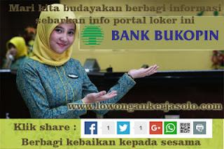 Lowongan pekerjaan PT Bank Bukopin, Tbk. Cabang Solo SWAMITRA September 2017