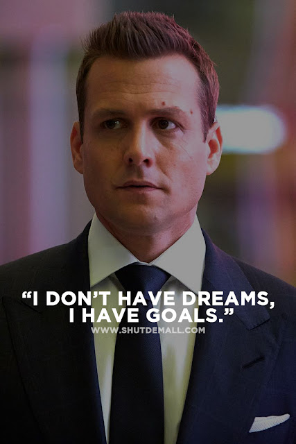 Goals Quote by Harvey Specter