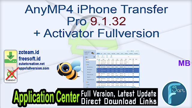 AnyMP4 iPhone Transfer Pro 9.1.32 + Activator Fullversion