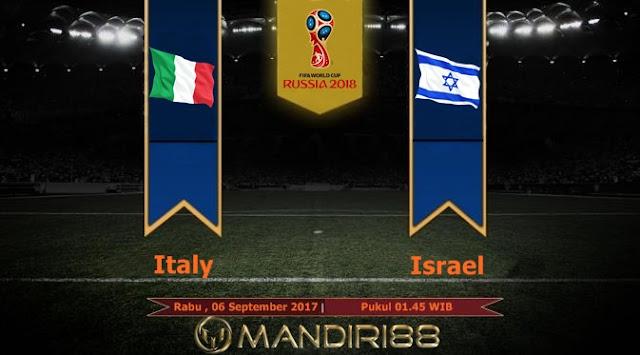 Prediksi Bola : Italy Vs Israel , Rabu 06 September 2017 Pukul 01.45 WIB