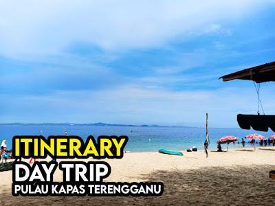 Contoh Itinerary Day Trip Pulau Kapas