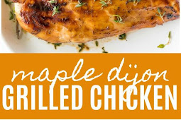 Maple Dijon Grilled Chicken Recipe