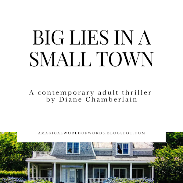 BIG LIES IN A SMALL TOWN - by Diane Chamberlain