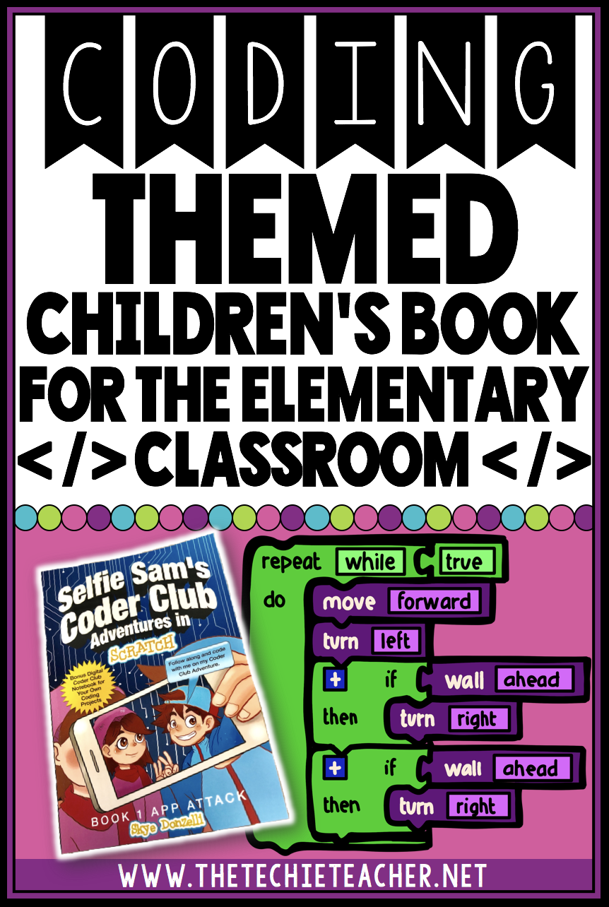 Coding Themed Read Aloud Book for the Elementary Classroom: Students can learn all about coding vocabulary terms in this high interest story! Selfie Sam's Coder Club Adventures in Scratch would make a great addition to any classroom or library!