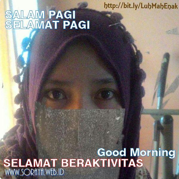 photo Soraya gadis hijaber selamat pagi salam pagi good morning