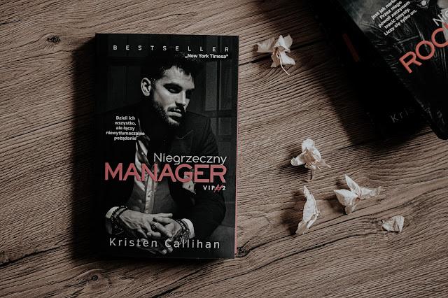 """Kristen Callihan - ,,Niegrzeczny manager"""" (recenzja)"""