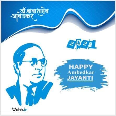 2021 Ambedkar Jayanti  Status
