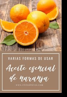 Varias formas de usar el aceite esencial de naranja
