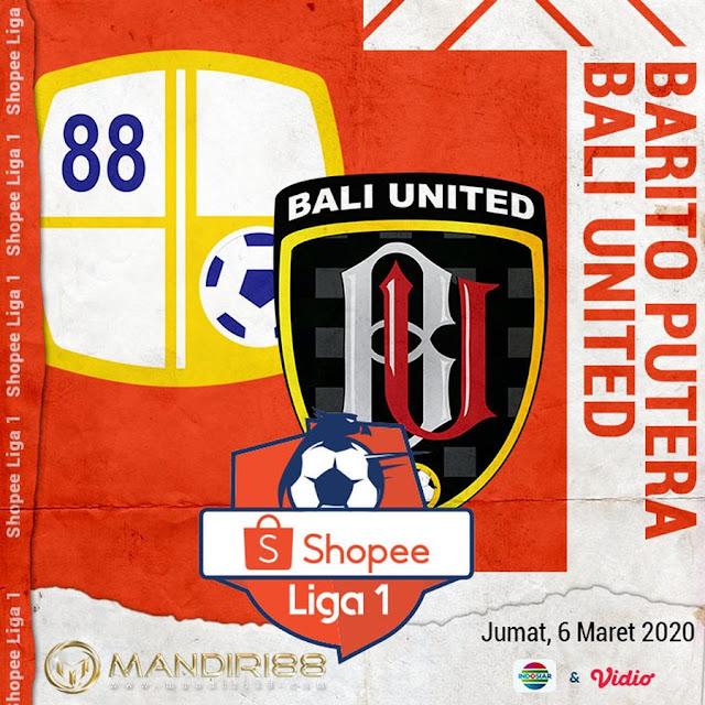 Prediksi Barito Putera Vs Bali United, Jumat 06 Maret 2020 Pukul 18.30 WIB @ Indosiar