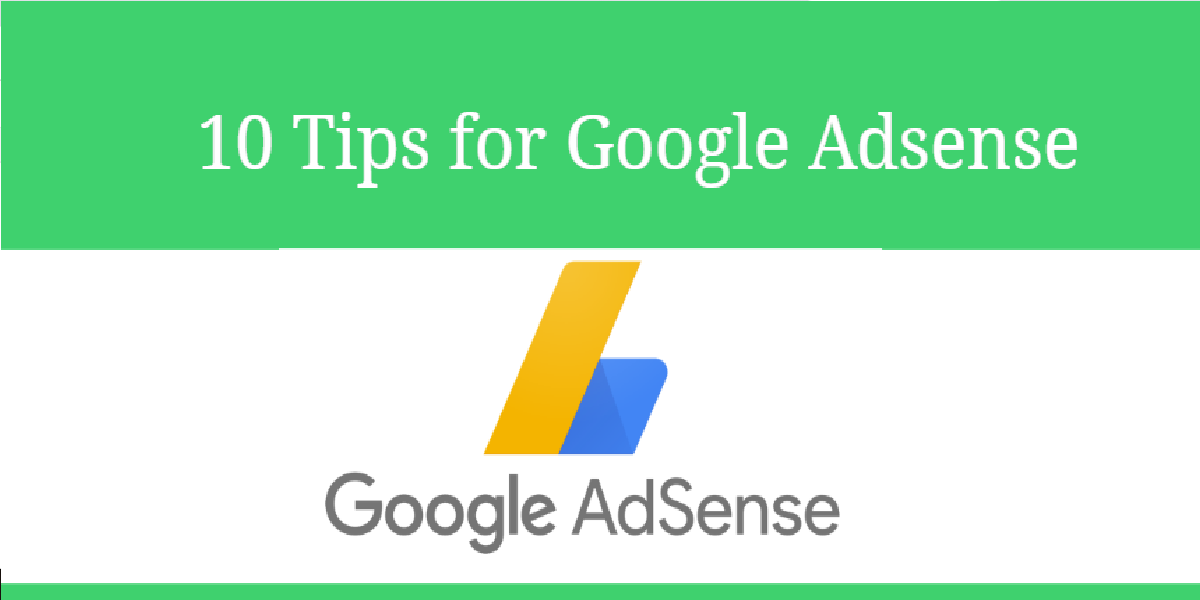 10 Vital Tips for Google Adsense
