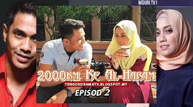 Drama 2000KM Ke Al-Haram – Episod 2