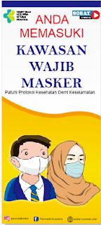 X Banner Kawasan Wajib Masker