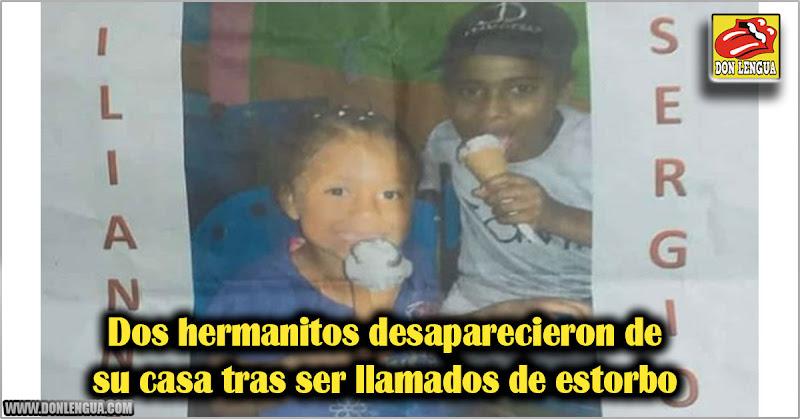 Dos hermanitos desaparecieron de su casa tras ser llamados de estorbo