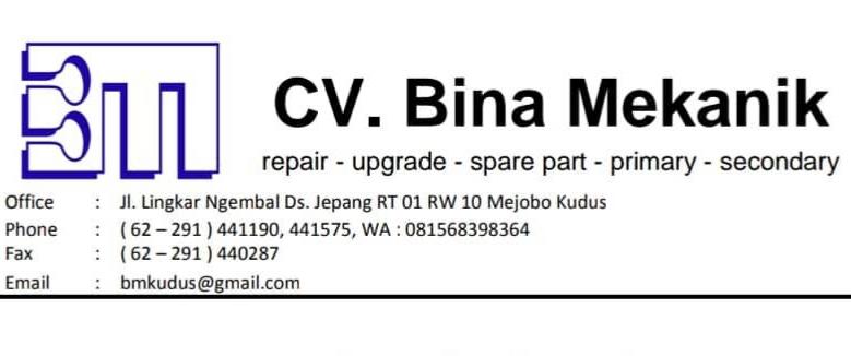 Loker Kudus Terbaru 2020 CV. Bina Mekanik adalah perusahaan yang berdiri sejak tahun 1996 bergerak dalam bidang penjualan sparepart,