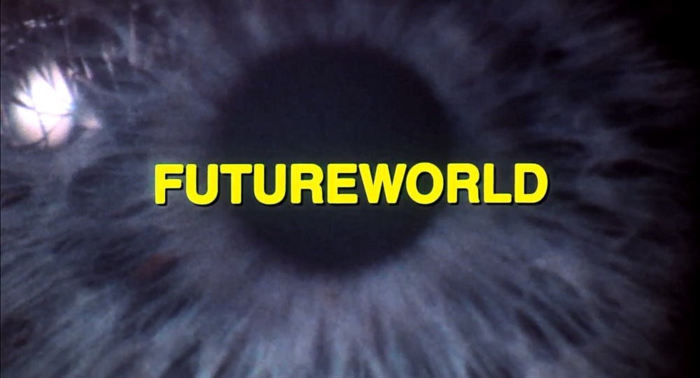 """13: FUTUREWORLD - """"Is This You...Or Are You You?"""" (1976)"""