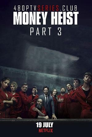 Money Heist Season 3 Download All Episodes 480p 720p HEVC thumbnail