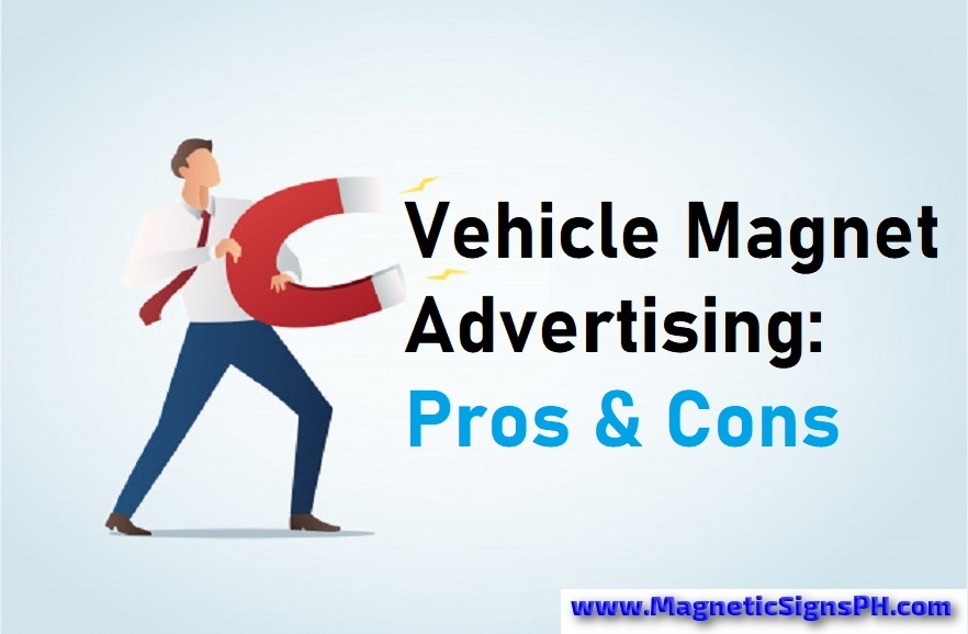 Vehicle Magnet Advertising: Pros & Cons