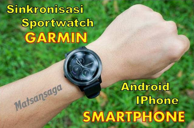 Sinkronisasi Sportwatch Garmin pada Smartphone