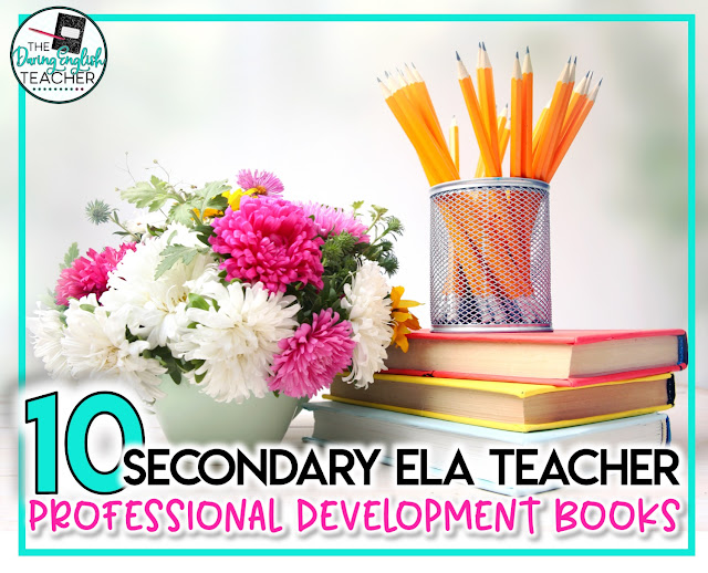 Secondary ELA Teacher Professional Development Books: 10 Recommendations to Boost Your Teaching