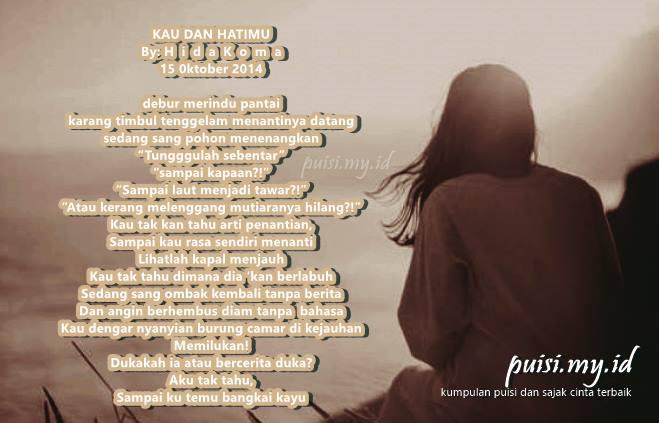 Gambar Puisi Rindu dan Cinta Terindah berjudul Kau dan Hatimu
